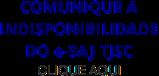 Comunique a indisponibilidade do e-Saj